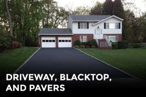 Driveway Blacktop and Pavers - Construction Company